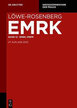 Löwe/Rosenberg. Die Strafprozeßordnung und das Gerichtsverfassungsgesetz / MRK; IPBPR von Esser,  Robert
