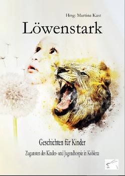 Löwenstark von Kast,  Martina