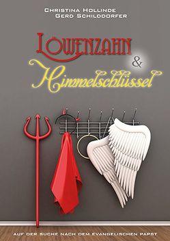 Löwenzahn & Himmelschlüssel von Hollinde,  Christina, Schilddorfer,  Gerd