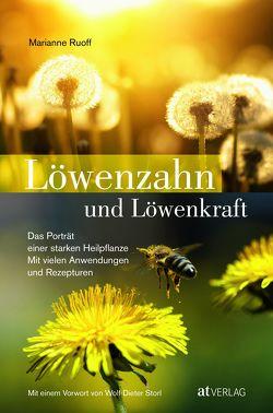 Löwenzahn und Löwenkraft von Ruoff,  Marianne, Storl,  Wolf-Dieter
