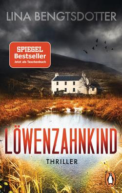 Löwenzahnkind von Bengtsdotter,  Lina, Thiele,  Sabine
