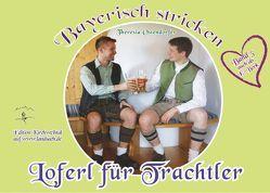 Loferl für Trachtler von Ostendorfer,  Theresia