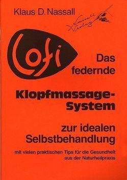 LOFI – Das federnde Klopfmassage-System zur idealen Selbstbehandlung von Nassall,  Klaus-Dieter