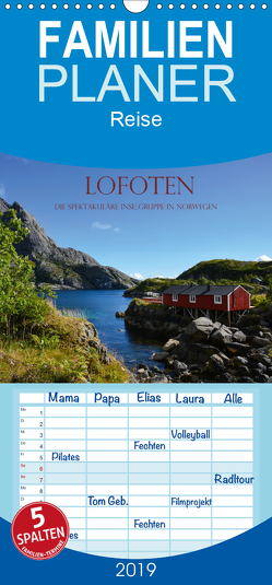 Lofoten – Die spektakuläre Inselgruppe in Norwegen – Familienplaner hoch (Wandkalender 2019 , 21 cm x 45 cm, hoch) von und Philipp Kellmann,  Stefanie