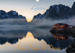 Lofoten – From Dusk Till Dawn (Wandkalender 2020 DIN A3 quer) von Schoen,  Ulrich