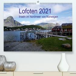 Lofoten – Inseln im Nordmeer von Norwegen (Premium, hochwertiger DIN A2 Wandkalender 2021, Kunstdruck in Hochglanz) von Bussenius,  Beate