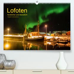 Lofoten – Nordlichter und Abendlicht (Premium, hochwertiger DIN A2 Wandkalender 2021, Kunstdruck in Hochglanz) von Becker,  Michael