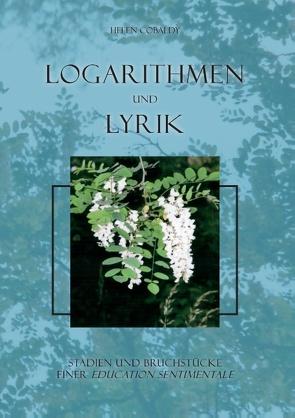 Logarithmen und Lyrik von Cobaldy,  Helen
