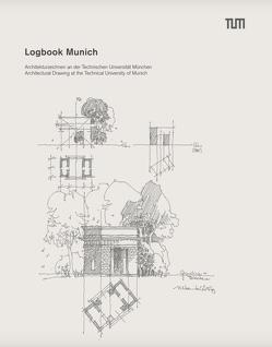 Logbook Munich von Barcia Mas,  Juan, Goßlau,  Quirin, Hoffmann,  Eva, Peterseim,  Matthias, Strohmeyer,  Xenia