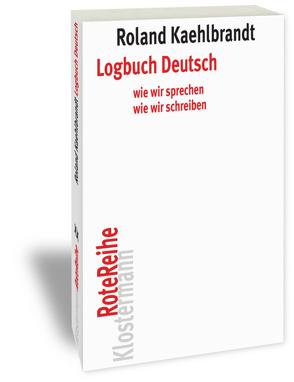 Logbuch Deutsch von Kaehlbrandt,  Roland