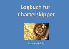 Logbuch für Charterskipper von Seiferling,  Reiner