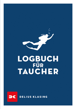Logbuch für Taucher von Naglschmid,  Friedrich