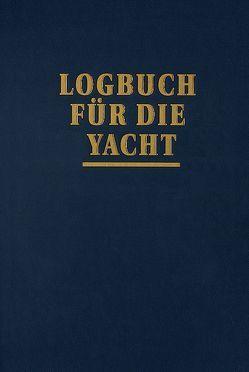 Logbuch für die Yacht von Schult,  Joachim