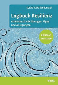 Logbuch Resilienz von Wellensiek,  Sylvia Kéré