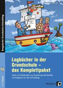 Logbücher in der Grundschule – das Komplettpaket von Edwards,  Indra, Wefelmeier,  Birte