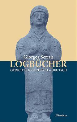 Logbücher von Schellinger,  Andrea, Seferis,  Giorgos