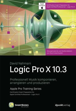 Logic Pro X 10.3 von Gronau,  Volker, Nahmani,  David
