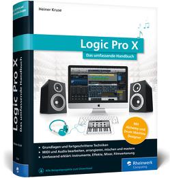 Logic Pro X von Kruse,  Heiner