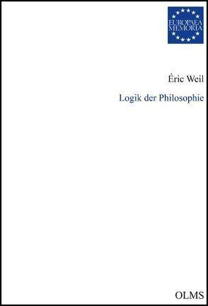 Logik der Philosophie von Weil,  Eric