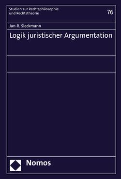 Logik juristischer Argumentation von Sieckmann,  Jan-R.