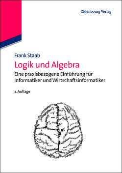 Logik und Algebra von Staab,  Frank