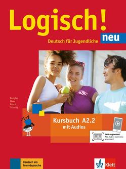 Logisch! neu A2.2 von Behrens,  Katja, Dengler,  Stefanie, Fleer,  Sarah, Rusch,  Paul, Schmitz,  Helen, Schurig,  Cordula