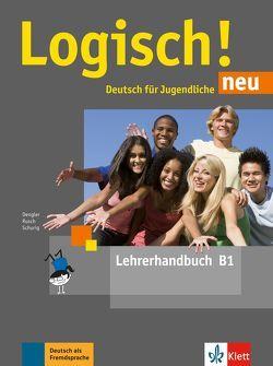 Logisch! neu B1 von Dengler,  Stefanie, Rusch,  Paul, Schurig,  Cordula