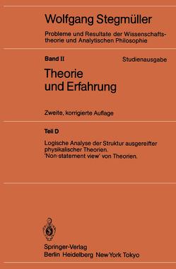 Logische Analyse der Struktur ausgereifter physikalischer Theorien 'Non-statement view' von Theorien von Stegmüller,  Wolfgang