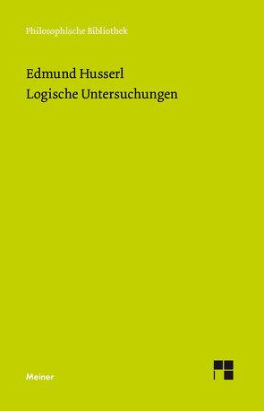 Logische Untersuchungen von Husserl,  Edmund, Ströker,  Elisabeth