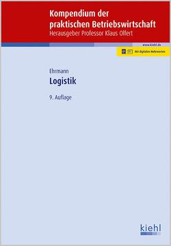 Logistik von Ehrmann,  Harald, Olfert,  Klaus