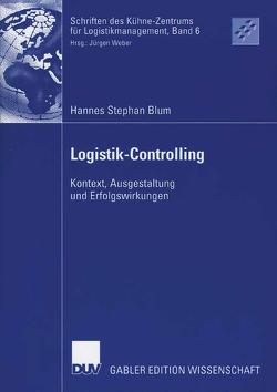 Logistik-Controlling von Blum,  Hannes Stephan, Weber,  Prof. Dr. Jürgen