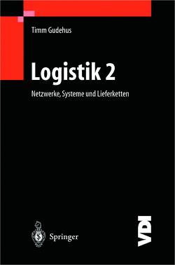 Logistik II von Gudehus,  Timm