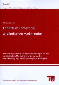 Logistik im Kontext des ausländischen Markteintritts von Bohn,  Michael