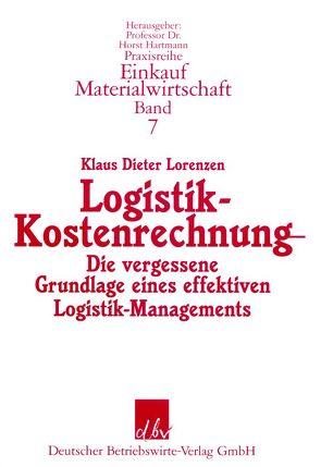 Logistik-Kostenrechnung. von Lorenzen,  Klaus Dieter