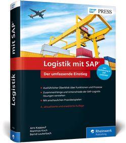 Logistik mit SAP von Kappauf,  Jens, Koch,  Matthias, Lauterbach,  Bernd