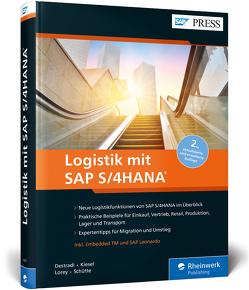 Logistik mit SAP S/4HANA von Destradi,  Mario, Kiesel,  Stephan, Lauterbach,  Bernd, Lorey,  Christian, Schütte,  Stefano