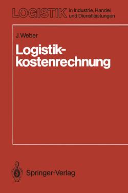 Logistikkostenrechnung von Weber,  Juergen
