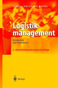 Logistikmanagement von Pfohl,  Hans-Christian