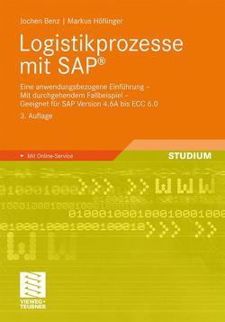 Logistikprozesse mit SAP von Benz,  Jochen, Höflinger,  Markus