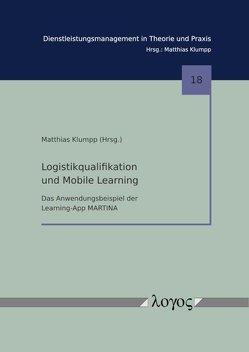 Logistikqualifikation und Mobile Learning von Klumpp,  Matthias