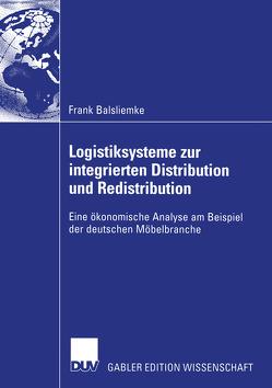 Logistiksysteme zur integrierten Distribution und Redistribution von Balsliemke,  Frank