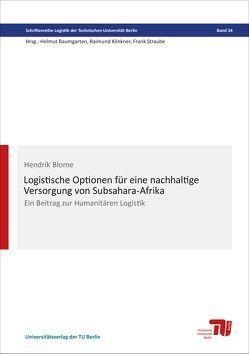 Logistische Optionen für eine nachhaltige Versorgung von Subsahara-Afrika von Blome,  Hendrik