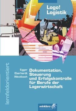 Logo! Logistik von Eberhardt,  Manfred, Egger,  Norbert, Weckbach,  Michael
