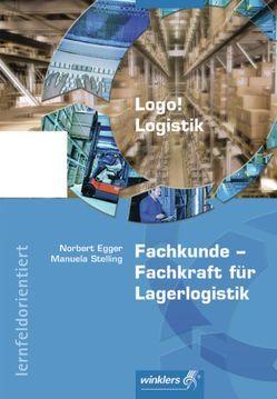 Logo! Logistik von Egger,  Norbert, Stelling,  Manuela