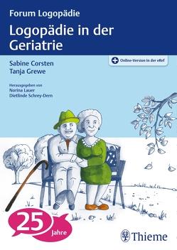 Logopädie in der Geriatrie von Corsten,  Sabine, Grewe,  Tanja