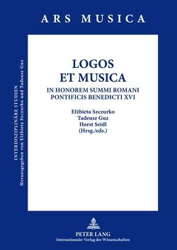 LOGOS ET MUSICA von Guz,  Tadeusz, Seidl,  Horst, Szczurko,  Elzbieta