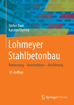 Lohmeyer Stahlbetonbau von Baar,  Stefan, Ebeling,  Karsten
