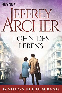Lohn des Lebens von Archer,  Jeffrey