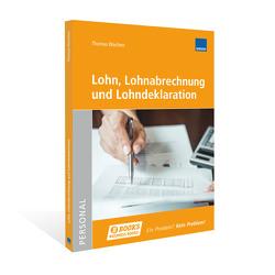 Lohn, Lohnabrechnung und Lohndeklaration von Birri,  Michelle, Wachter,  Thomas