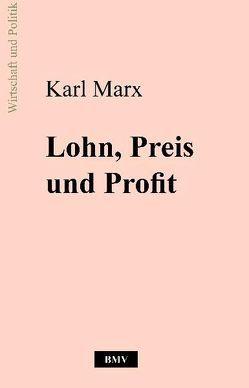 Lohn, Preis und Profit von Marx,  Karl